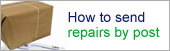 How to send repairs by Post